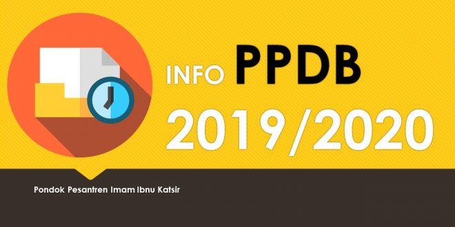 INFO PPDB PONPES IMAM IBNU KATSIR TP. 2019/2020