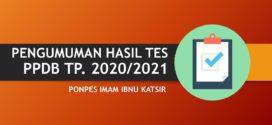 PENGUMUMAN HASIL TES PESERTA DIDIK BARU TAHUN PELAJARAN 2020/2021